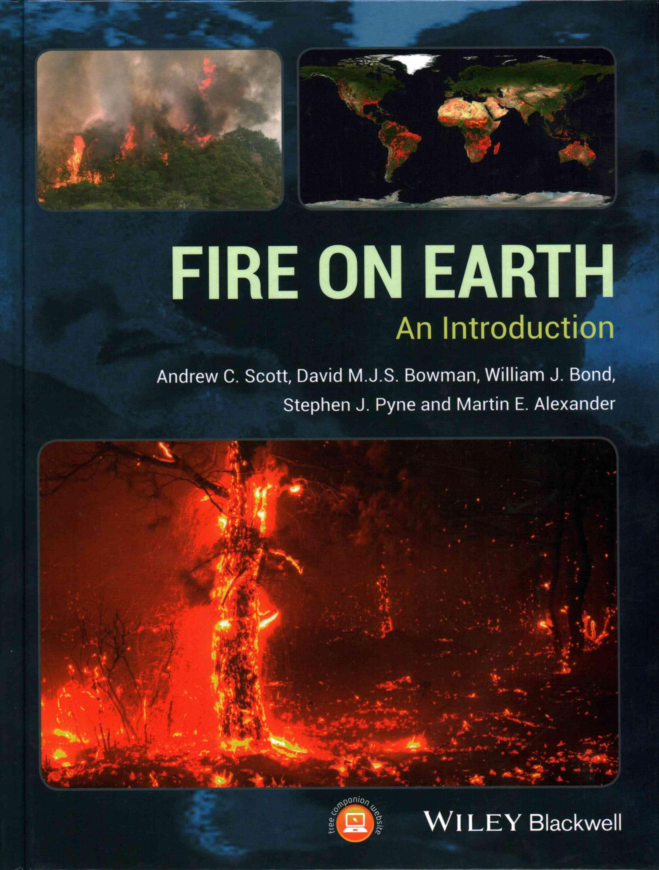 Fire on Earth By Scott, Andrew C./ Bowman, David M. J. S./ Bond, William J./ Pyne, Stephen J./ Alexander, Martin E.