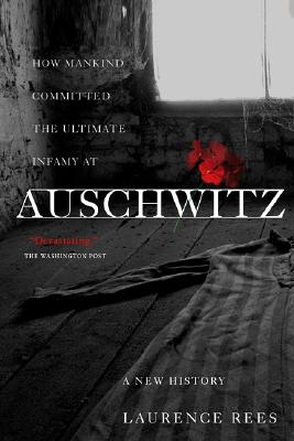 Auschwitz By Rees, Laurence