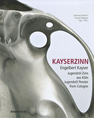 Kayserzinn By Gietrich, Gerhard/ Wagner, Eckard